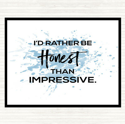 Blue White Honest Rather Than Impressive Inspirational Quote Mouse Mat Pad