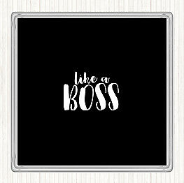 Black White Like A Boss Quote Drinks Mat Coaster