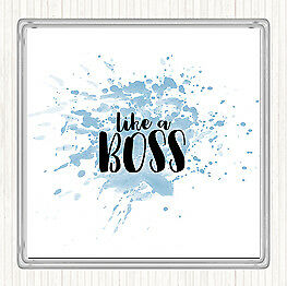 Blue White Like A Boss Inspirational Quote Drinks Mat Coaster