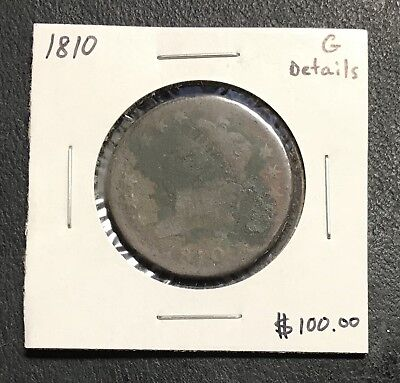 1810 U.s. Classic Head Large Cent ~ Good Details! $2.95 Max Shipping! C809