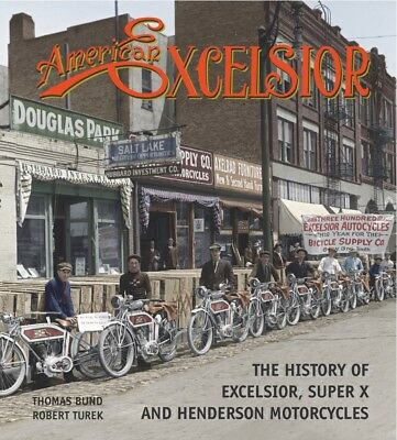 American Excelsior - The History of Excelsior, Super X, & Henderson Motorcycles