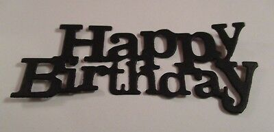 10 Happy Birthday  Die Cuts...........black.............cardmaking