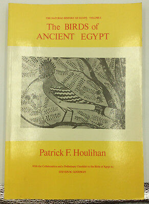 BIRDS OF ANCIENT EGYPT - Patrick F. Houlihan - 1986 - Natural History, softcover