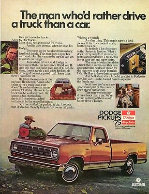 1974 Print Ad of 1975 Dodge 100 Farm Pickup Truck man who'd rather drive a truck