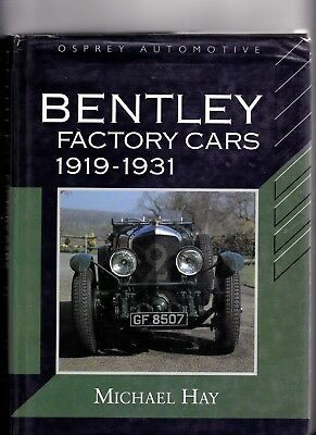 Bentley Factory cars 1919-1931 Michael Hay