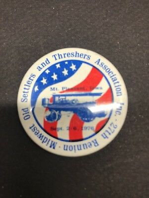 Midwest Old Settlers & THRESHERS Association 27th Reunion Pinback