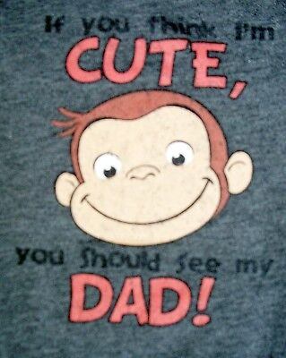 Old Navy ~ CURIOUS GEORGE, Cute Dad, Baby Shirt, 3-6 Months ~ OUTFIT