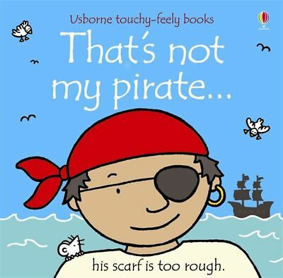 That's Not My Pirate by Rachel Wells - Hardcover - NEW - Book