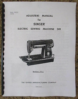 SINGER CLASS 40 4040 Sewing Machine Service Repair Adjusters Impressive Singer Sewing Machine Model 301 Value