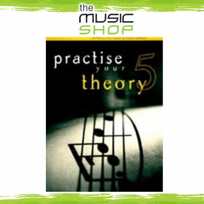 Practise Your Theory Grade 5 - For AMEB Theory Exams - Music Book