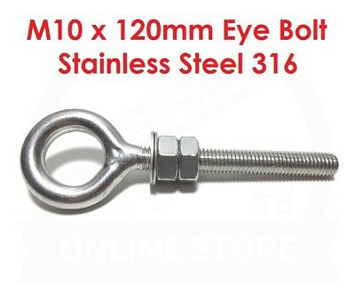 M10 x 120mm Eye Bolt Stainless Steel Marine Grade 316 - With 2 Nuts &  2 Washers