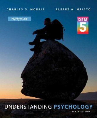 UNDERSTANDING PSYCHOLOGY WITH DSM-5 UPDATE (10TH EDITION) By Albert A. NEW