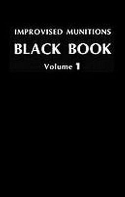 IMPROVISED MUNITIONS BLACK BOOK VOL. 1 By Us Government **BRAND NEW**