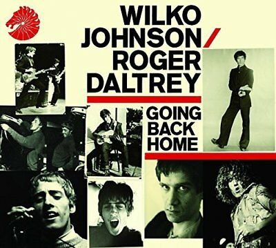 Wilko Johnson & Roger Daltrey Going Back Home Cd  (2014)