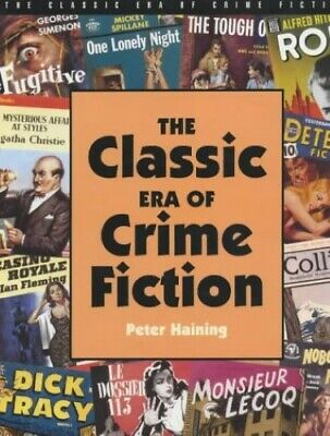 The Classic Era of Crime Fiction - New Book Haining, Peter