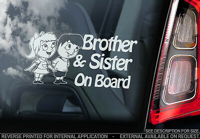Brother & Sister on Board -Car Window Sticker- Baby, Child, Kids Decal Sign Gift