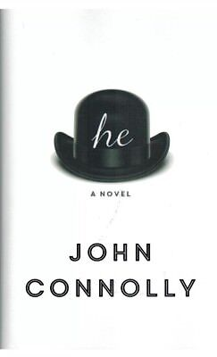 GENUINE SIGNED COPY. - He. A Novel by John Connolly. 1st Edition.