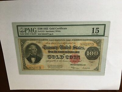 1922 $100 Gold Certificate FR-1215 - Graded PMG 15 - Choice Fine