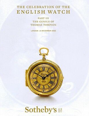 CELEBRATION OF ENGLISH WATCHES - T. TOMPION u.a.: Sotheby's London 16 +results