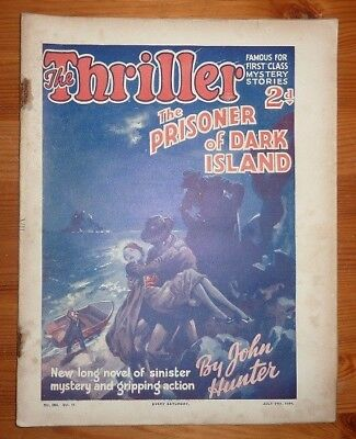THE THRILLER No 284 Vol 11 14TH JULY 1934 THE PRISONER OF DARK ISLAND JOHN HUNTE