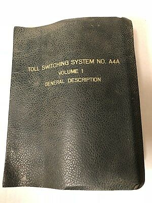 Vintage Bell System Toll Switching System A4A Employee Manual Volume 1