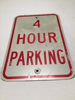 """12"""" x 18"""" 4 Hour Parking road sign"""