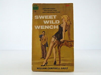 Sweet Wild Wench by William Campbell Gault Sleaze GGA Vintage Paperback