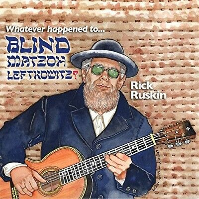 Rick Ruskin - Whatever Happened to Blind Matzoh Leftkowitz [New CD] Professional