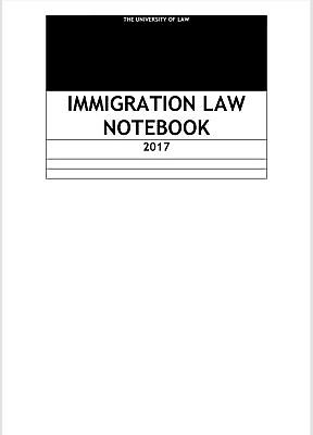 LPC Notes 2017, The University of Law, Immigration law - Distinction