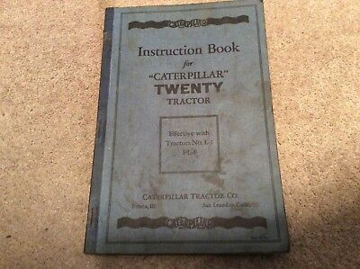 Orig 1929 operator & mechanic Instruction book for CATERPILLAR 20 TRACTOR DOZER
