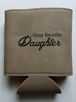 Personalized Laser Engraved Leather Beverage Holder Dad From Favorite Daughter