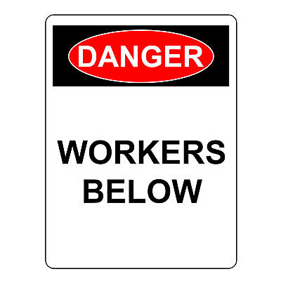Danger Workers Below Sign, Aluminum Metal Safety Warning UV Hazard Signs