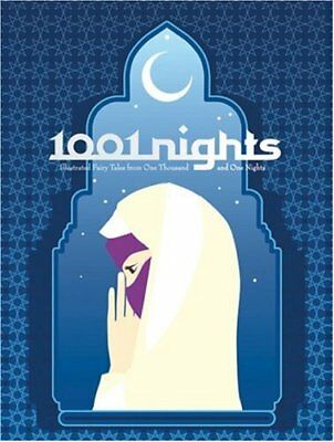 1001 NIGHTS: ILLUSTRATED FAIRY TALES FROM ONE THOUSAND AND ONE - Hardcover Mint