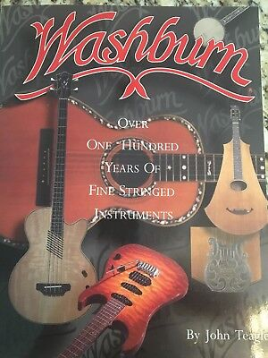 New Washburn guitar book by John Teagle  book custom guitars, vintage and more