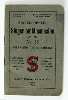1927 Antique Manual Book SINGER Sewing Machine #66 Estonian Edition Illustrated