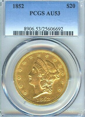 1852 $20 Gold Piece Double Eagle PCGS AU 53 In Grade Early Type 1