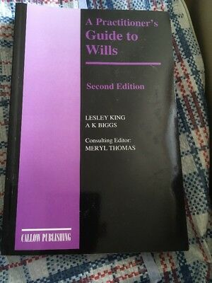 A Practitioner's Guide to Wills by Lesley King, A. K. Biggs (Paperback, 2006)