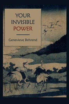 YOUR INVISIBLE POWER By Genevieve Behrend **BRAND NEW**