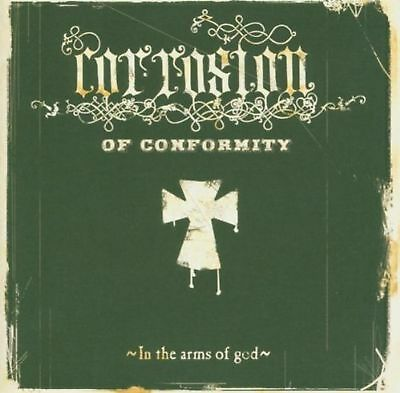 In the Arms of God   Corrosion Conformity   neu