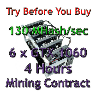 6 GTX 1060 RIG 130 MHash/sec Guaranteed 4 Hours Mining Contract Ethereum Ethash