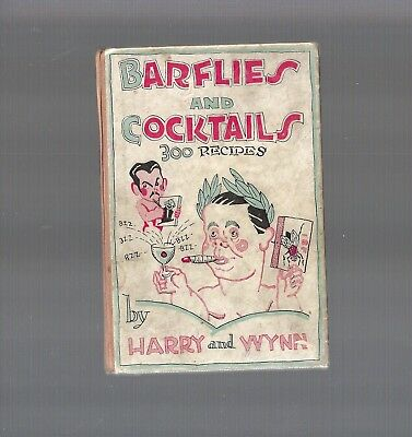 RARE 1st Edition Antique 1927 Art Deco, BARFLIES AND COCKTAILS by Harry and Wynn