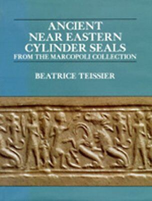 ANCIENT NEAR EASTERN CYLINDER SEALS FROM MARCOPOLI COLLECTION By Beatrice Mint