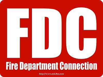 """FDC - Fire Department Connection 12"""" x 9"""" ALUMINUM SPRINKLER SIGN"""
