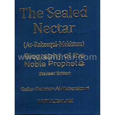 The Sealed Nectar (Ar-Raheeq Al-Makhtum) - Biography of the Nobel Prophet - Pape