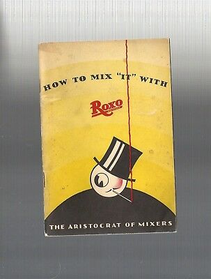 Collectible 1934 ART DECO: HOW TO MIX IT, ROXO Waukesha, Wisconsin Cocktail Book