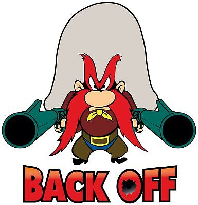 Yosemite Sam Back OFF!! Vinyl Decal / Sticker 5 sizes!! Free Shipping!