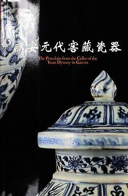 Rare Book:The exhibition of Porcelain from the Cellar of the Yuan Dy in Gao'an