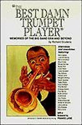 The Best Damn Trumpet Player: Memories of the Big Band Era and Beyond, Grudens,