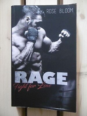 """Rose Bloom """"RAGE - Fight for Love"""""""