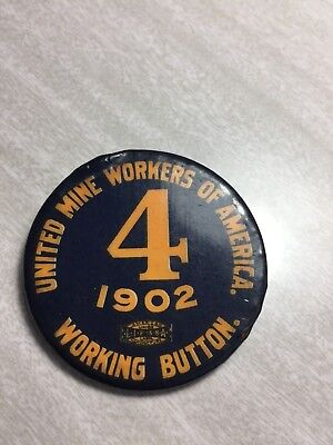 ANTIQUE 1902 UNITED MINE WORKERS WORKING BUTTON, Nice condition